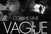 « Comme une vague » un film de Marie-Julie Dallaire présenté au FIFA en compétition officielle!