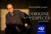 Télé-Québec – L'origine de mes espèces, la genèse: une soirée avec l'artiste Michel Rivard