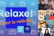 Relaxe, c'est la relâche à Télé-Québec à compter du 26 février 2021!