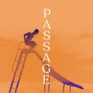«PASSAGE », de Sarah Baril Gaudet, au Cinéma Paramount de Rouyn-Noranda dès le 14 mai 2021