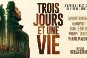 En salle le 28 mai 2021 : « Trois jours et une vie » de Nicolas Boukhrief