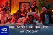 Télé-Québec - Une soirée de Qualité au Coconut le samedi 27 mars 2021