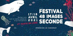 Festival 48 images seconde 2021 : une première partie en ligne !
