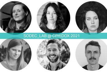 SODEC_Lab @ CPH:DOX 2021 : Annonce des six producteur.trice.s participant.e.s