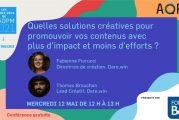 Quelles solutions créatives pour promouvoir vos contenus avec plus d'efforts et moins d'impact ?