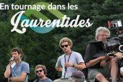 La région des Laurentides accueille plusieurs tournages