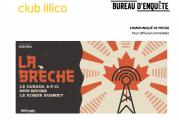 CLUB ILLICO | LA BRÈCHE : Le Canada a-t-il sous-estimé le risque Huawei ?