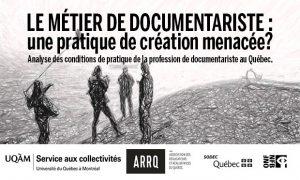 Capsules vidéos du lancement du rapport de recherche « Le métier de documentariste : une pratique de création menacée?