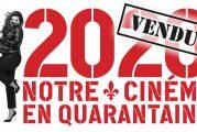 2020 Notre cinéma en quarantaine de Catherine Beauchamp vendu à TV5 Monde