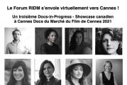 Le Forum RIDM s'envole virtuellement vers Cannes pour le Docs-in-Progress - Showcase canadien.