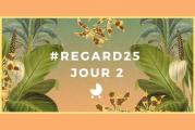 #REGARD25 JOUR 2 - La Fête se poursuit