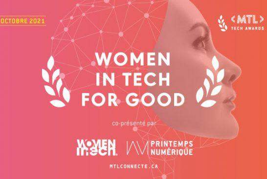 Concourrez pour Women in Tech for Good : le 3e Prix des MTL Tech awards