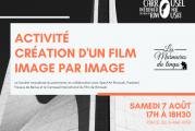 Activité image par image organisée par le Carrousel International du Film de Rimouski le 7 août 2021