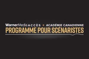 Dévoilement des cohortes finales des programmes WarnerMedia Accès pour scénaristes au Canada et aux États-Unis