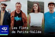 Télé-Québec - Les flots de Petite-Vallée : l'endroit où tout commence!