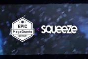 SQUEEZE obtient une bourse MEGAGRANT d'EPIC GAMES!