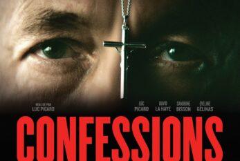 « CONFESSIONS » de Luc Picard présenté en PREMIÈRE MONDIALE au Festival du film de Whistler et dévoilement de la pré-affiche