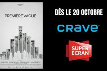 « PREMIÈRE VAGUE » sur CRAVE dès le 20 octobre 2021